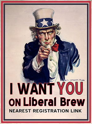 I Want You On The Liberal Brew 400